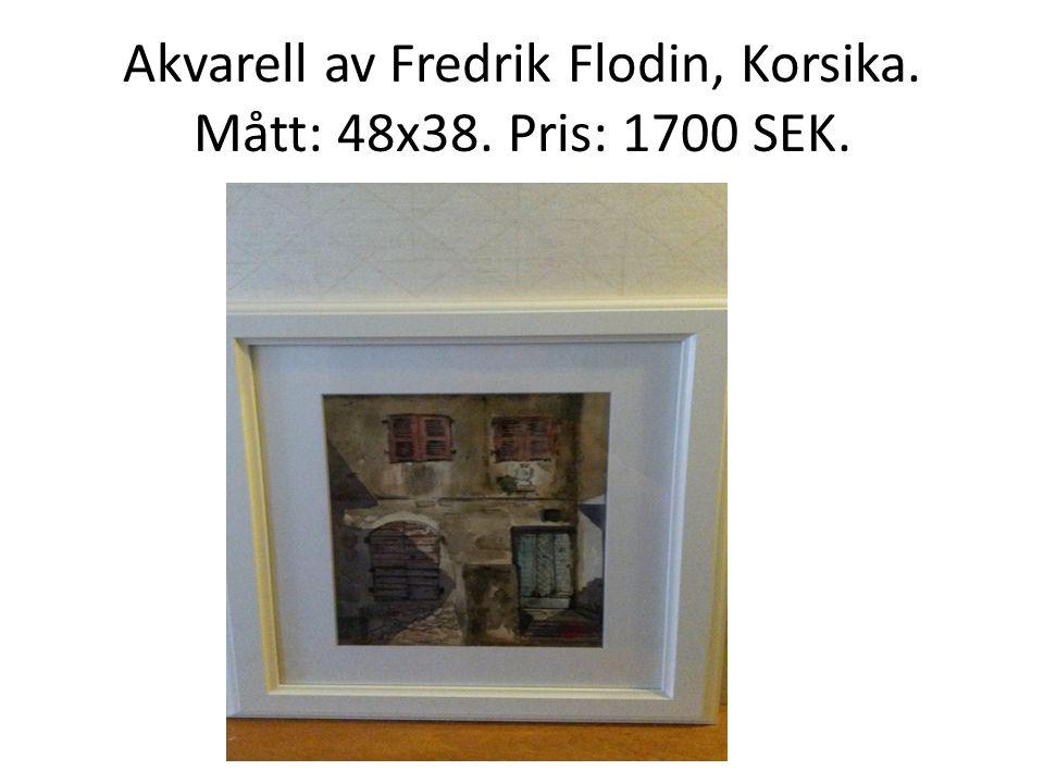 Akvarell av Fredrik Flodin, Korsika. Mått: 48x38. Pris: 1700 SEK.