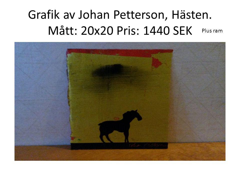 Grafik av Johan Petterson, Hästen. Mått: 20x20 Pris: 1440 SEK