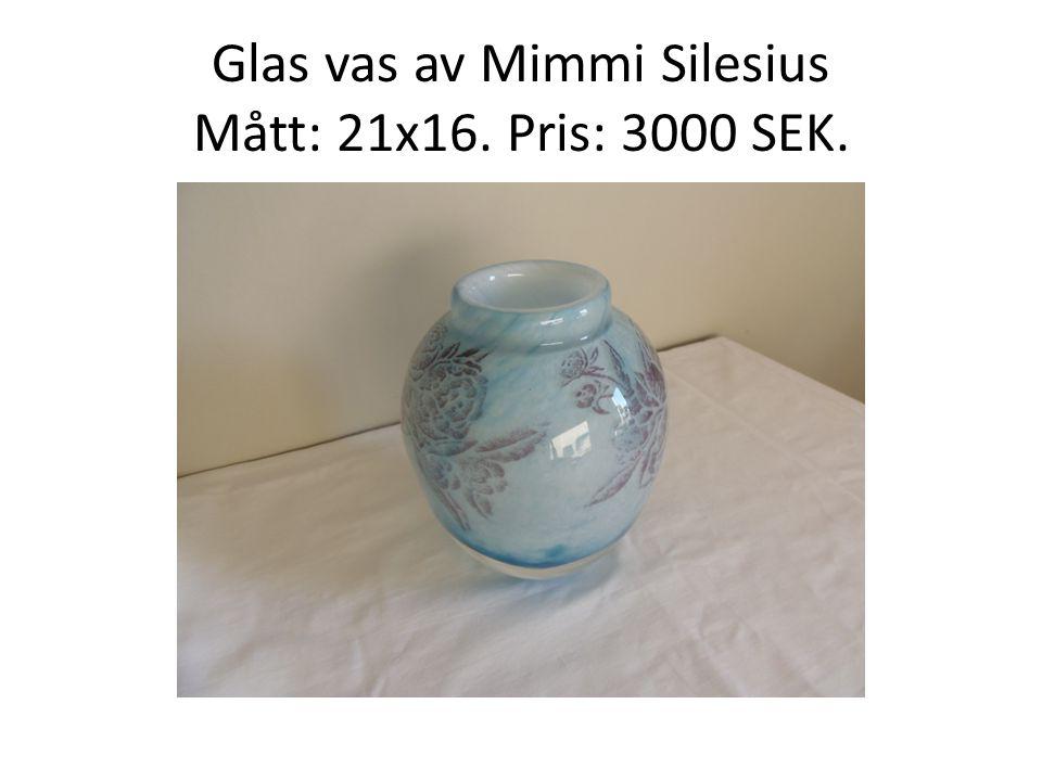 Glas vas av Mimmi Silesius Mått: 21x16. Pris: 3000 SEK.