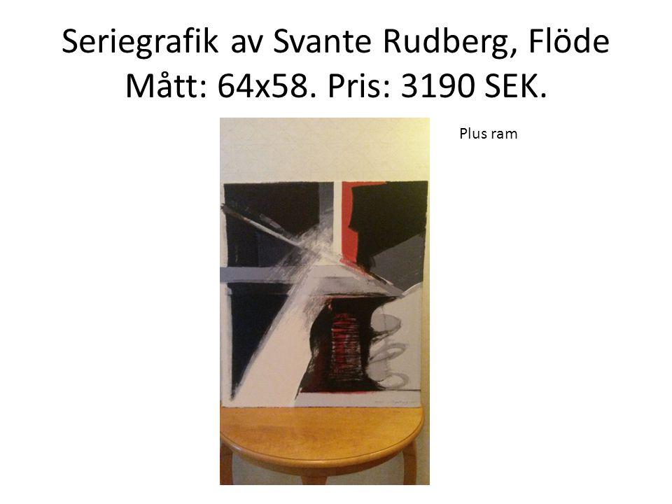 Seriegrafik av Svante Rudberg, Flöde Mått: 64x58. Pris: 3190 SEK.