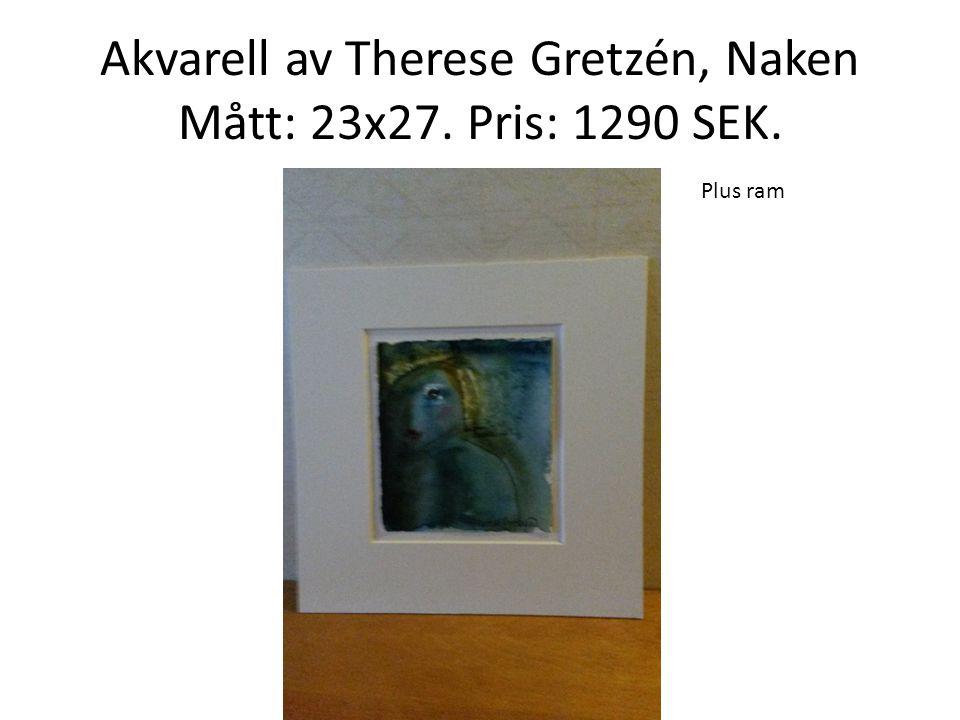 Akvarell av Therese Gretzén, Naken Mått: 23x27. Pris: 1290 SEK.