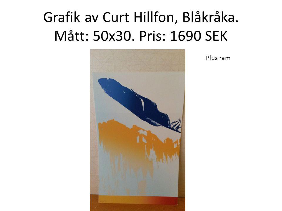 Grafik av Curt Hillfon, Blåkråka. Mått: 50x30. Pris: 1690 SEK