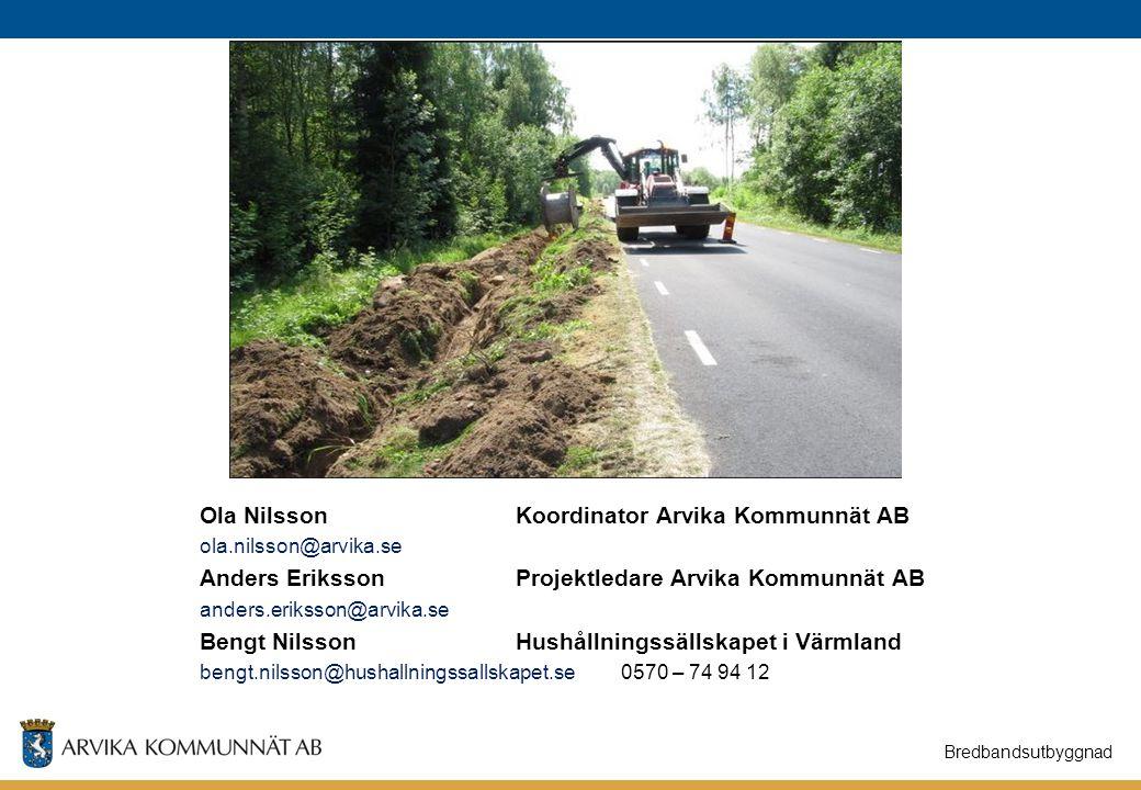 Ola Nilsson Koordinator Arvika Kommunnät AB