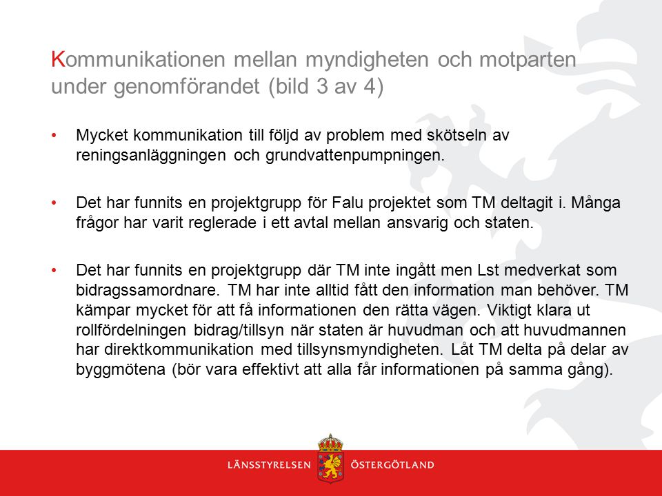 Kommunikationen mellan myndigheten och motparten under genomförandet (bild 3 av 4)