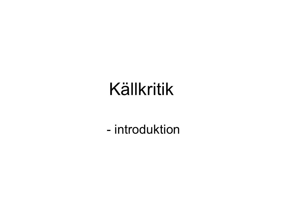 Källkritik - introduktion