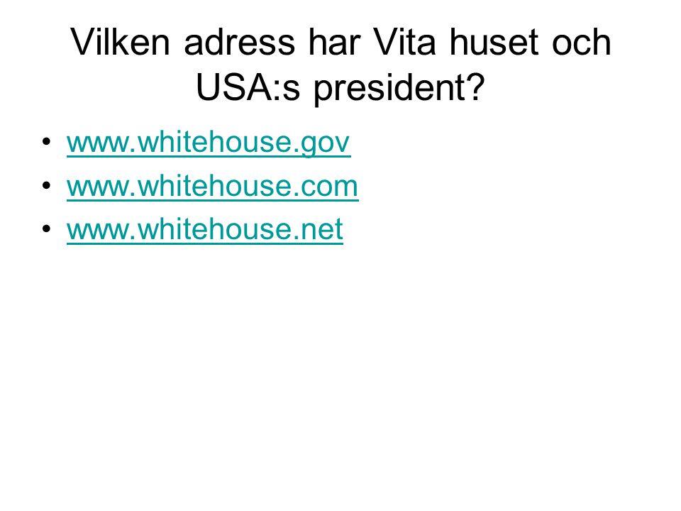Vilken adress har Vita huset och USA:s president