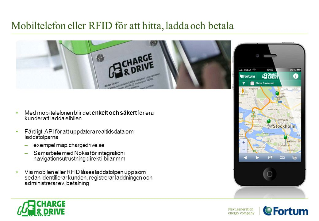 Mobiltelefon eller RFID för att hitta, ladda och betala