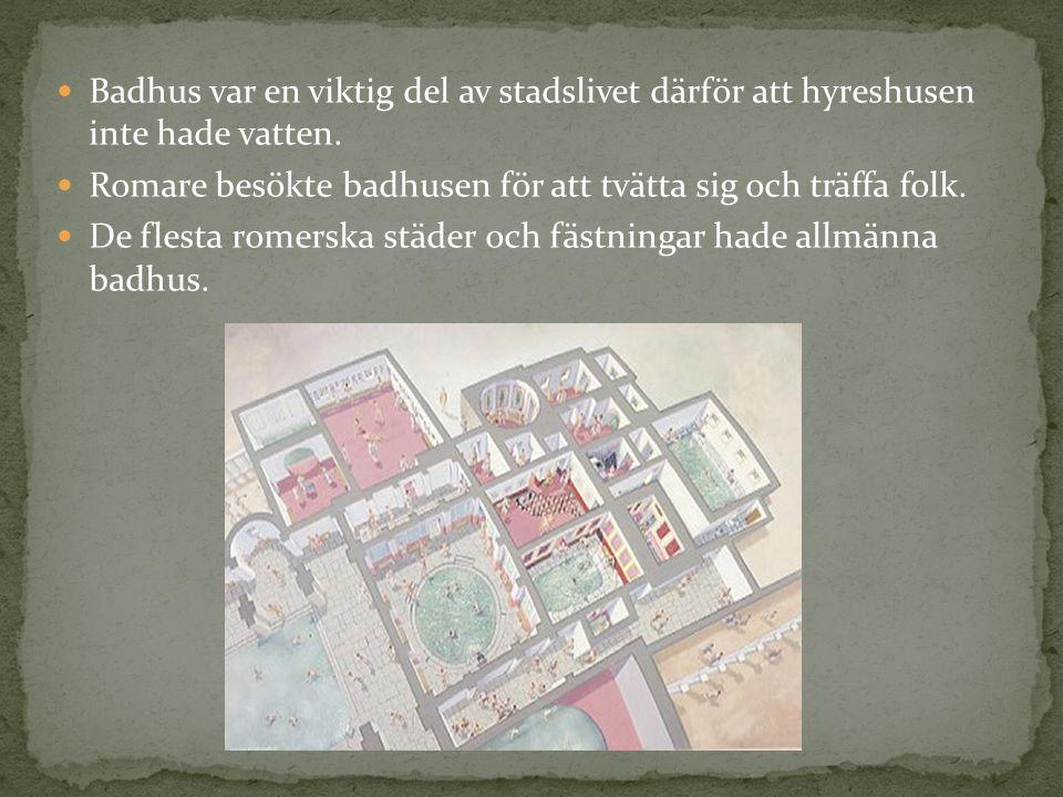 Badhus var en viktig del av stadslivet därför att hyreshusen inte hade vatten.