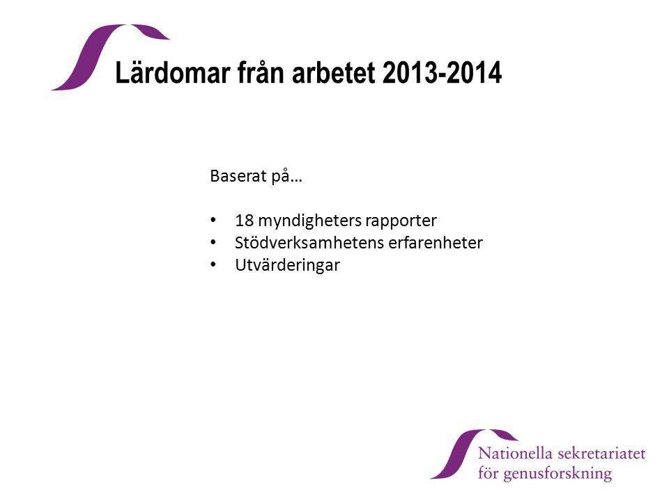 Lärdomar från arbetet 2013-2014
