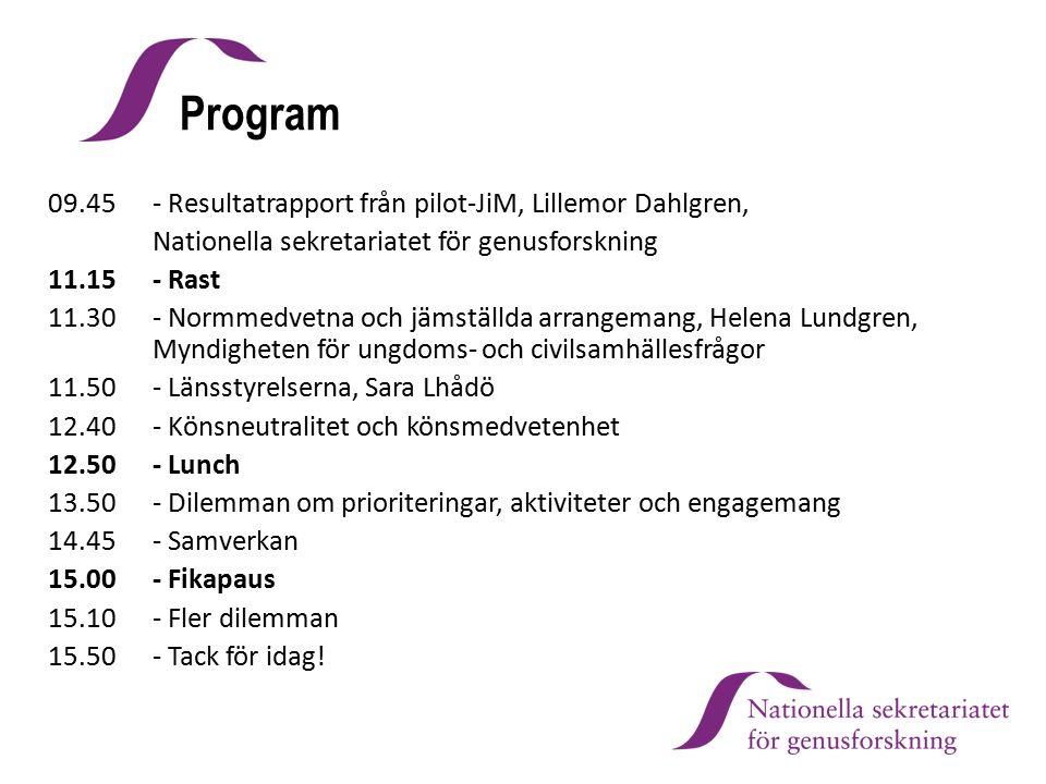 Program 09.45 - Resultatrapport från pilot-JiM, Lillemor Dahlgren,