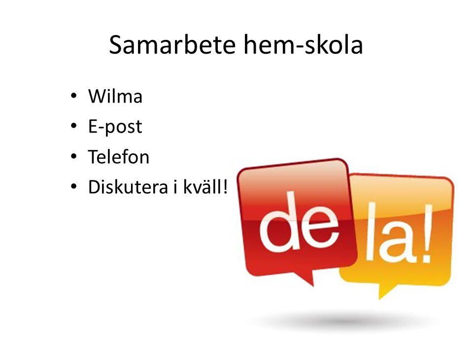 Samarbete hem-skola Wilma E-post Telefon Diskutera i kväll!