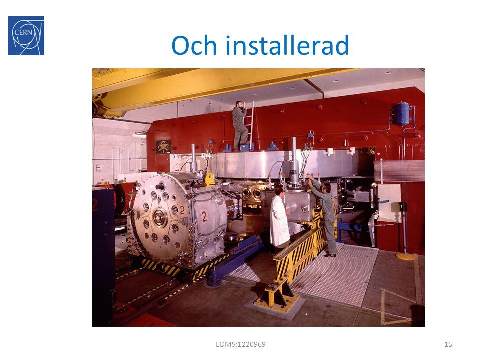 Och installerad EDMS:1220969