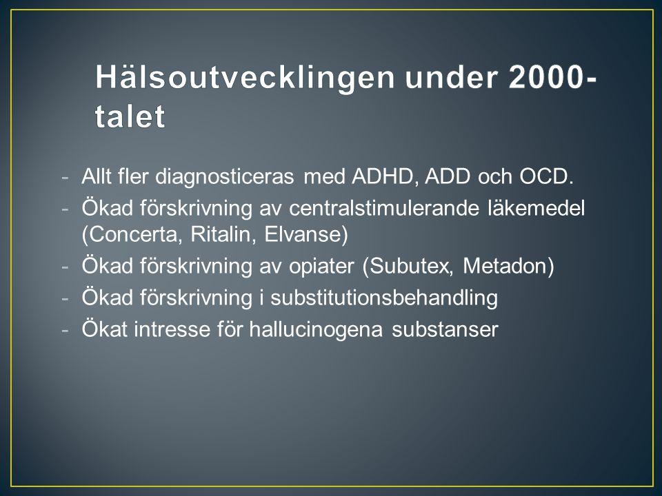 Hälsoutvecklingen under 2000-talet