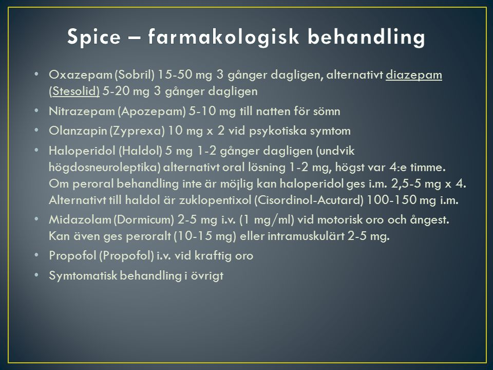 Spice – farmakologisk behandling