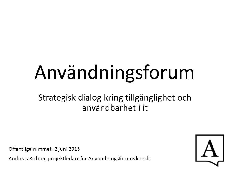 Strategisk dialog kring tillgänglighet och användbarhet i it