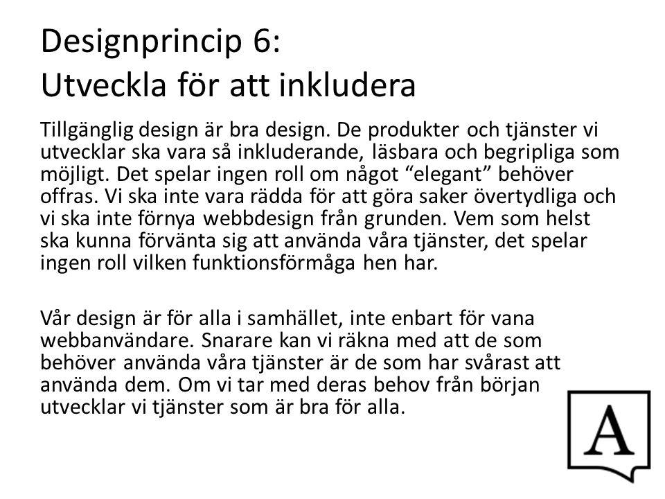 Designprincip 6: Utveckla för att inkludera