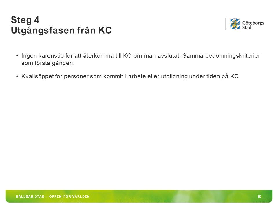 Steg 4 Utgångsfasen från KC