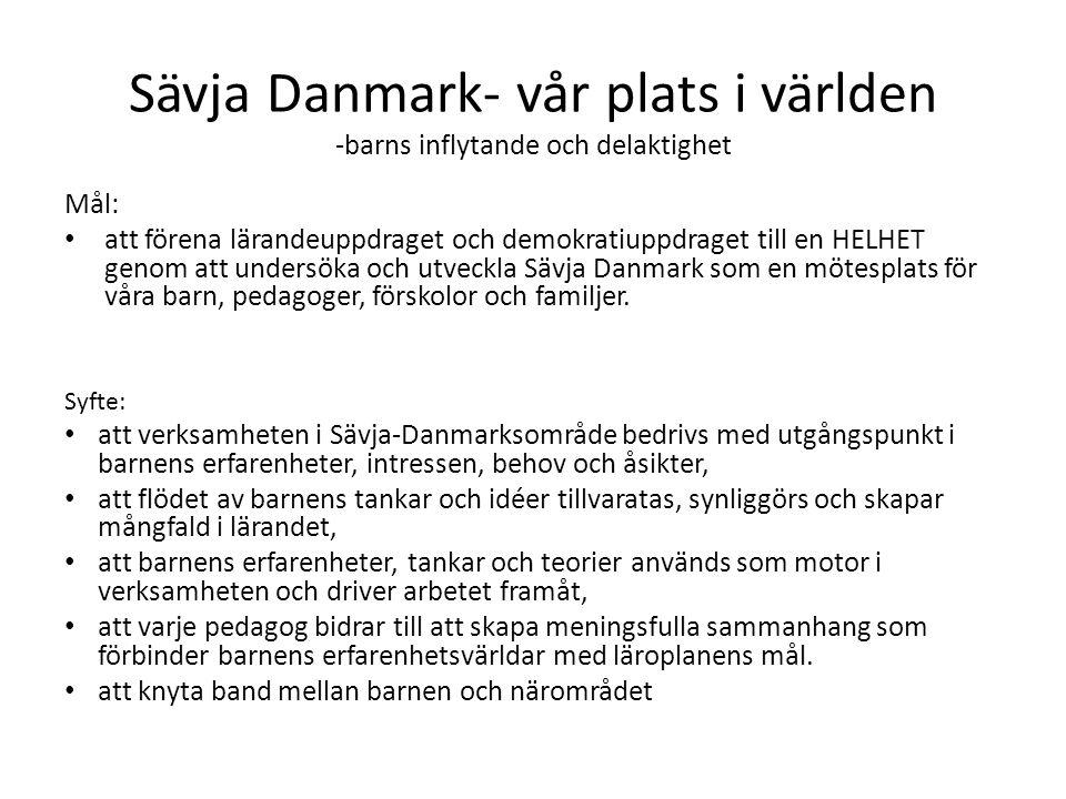 Sävja Danmark- vår plats i världen -barns inflytande och delaktighet