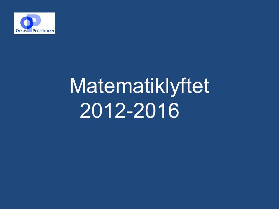 Matematiklyftet 2012-2016 1