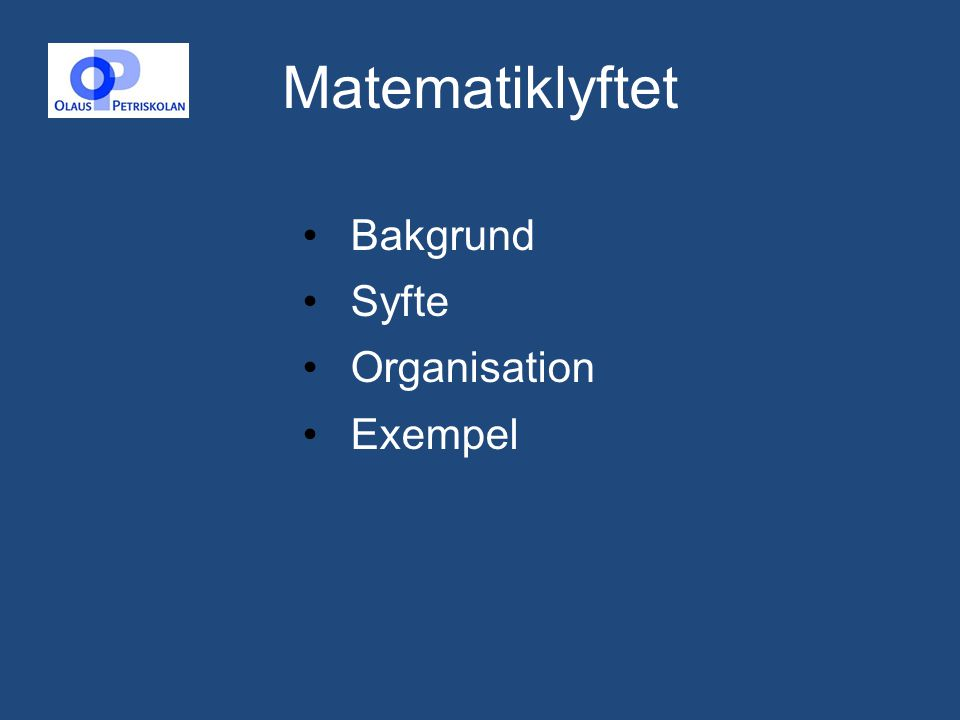 Matematiklyftet Bakgrund Syfte Organisation Exempel 2