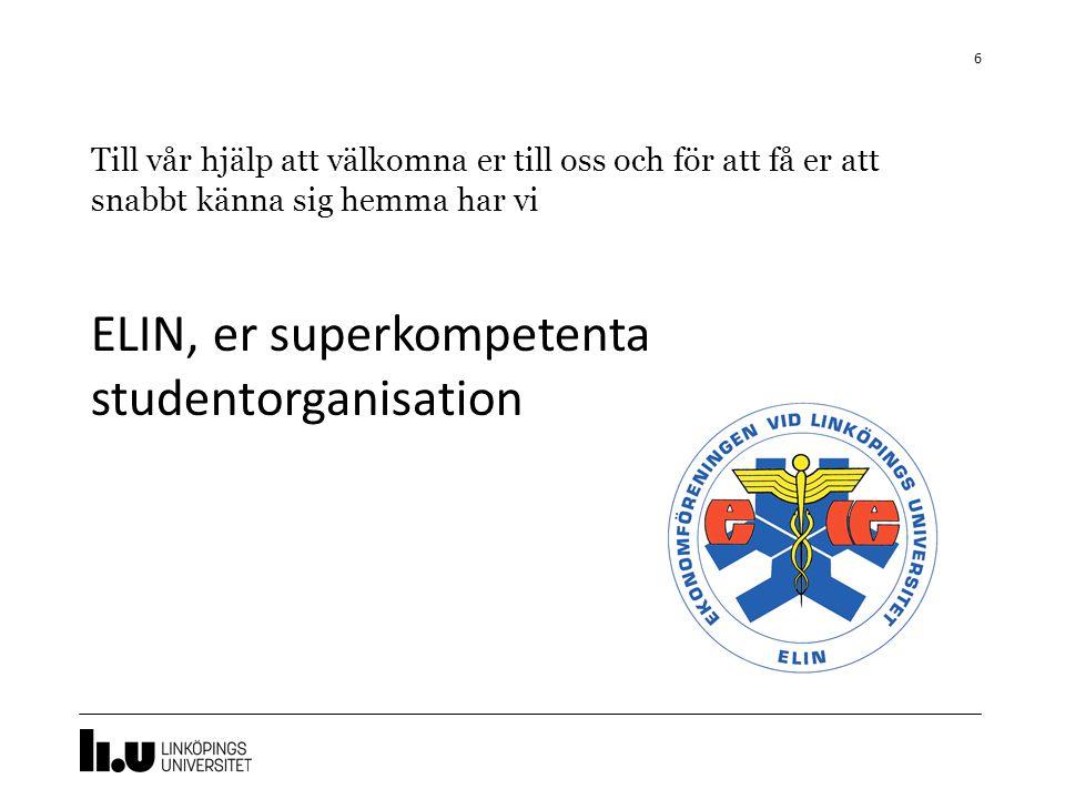 ELIN, er superkompetenta studentorganisation