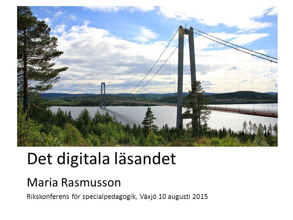 Det digitala läsandet Maria Rasmusson