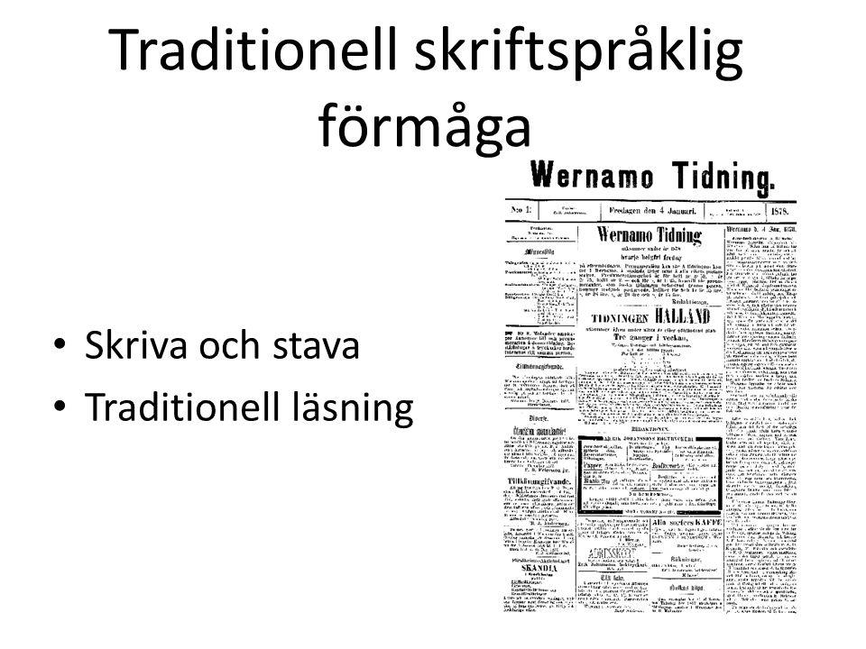 Traditionell skriftspråklig förmåga