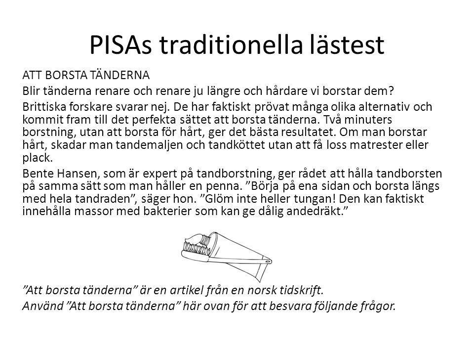 PISAs traditionella lästest
