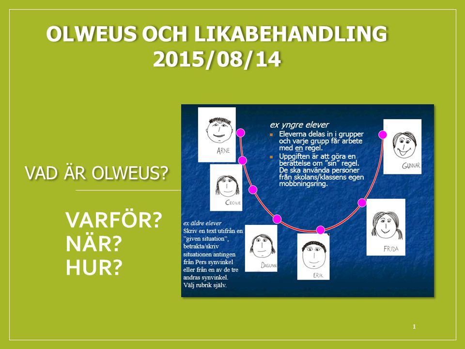 OLWEUS OCH LIKABEHANDLING 2015/08/14