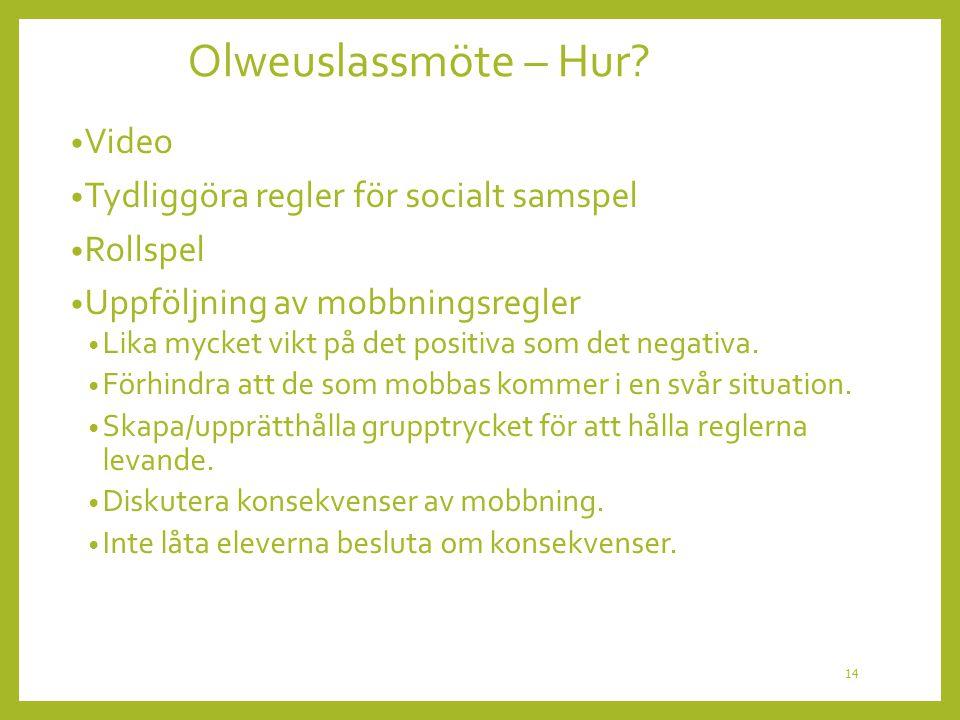 Olweuslassmöte – Hur Video Tydliggöra regler för socialt samspel