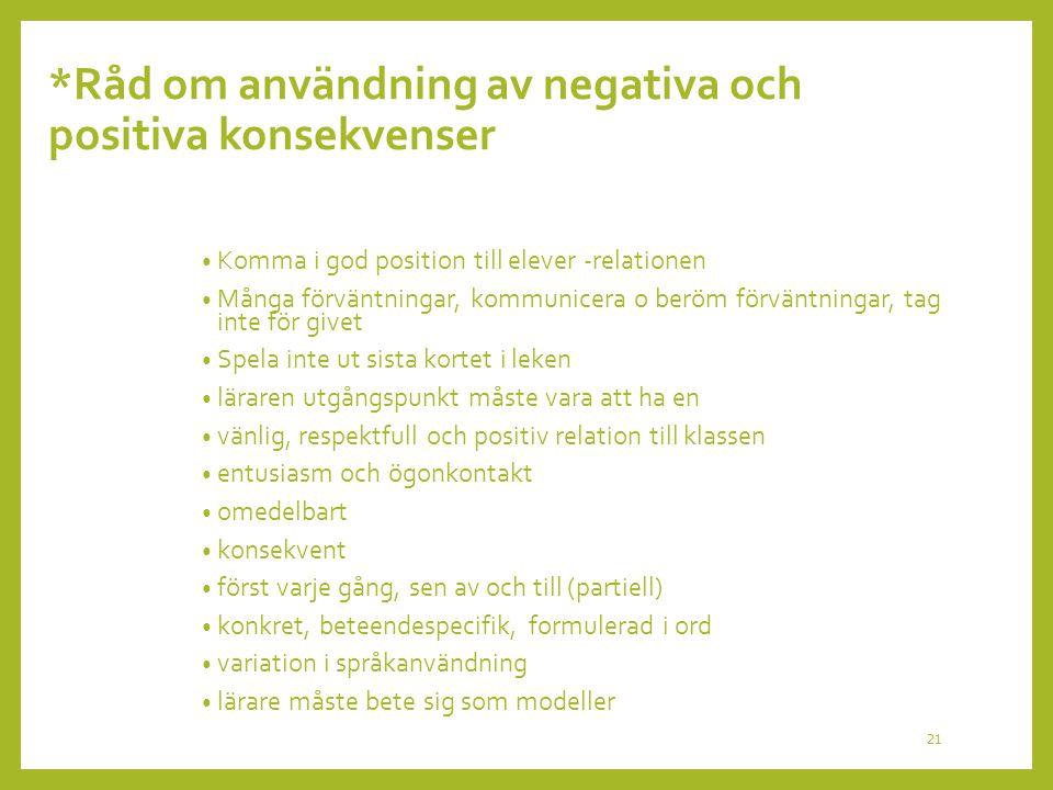 *Råd om användning av negativa och positiva konsekvenser