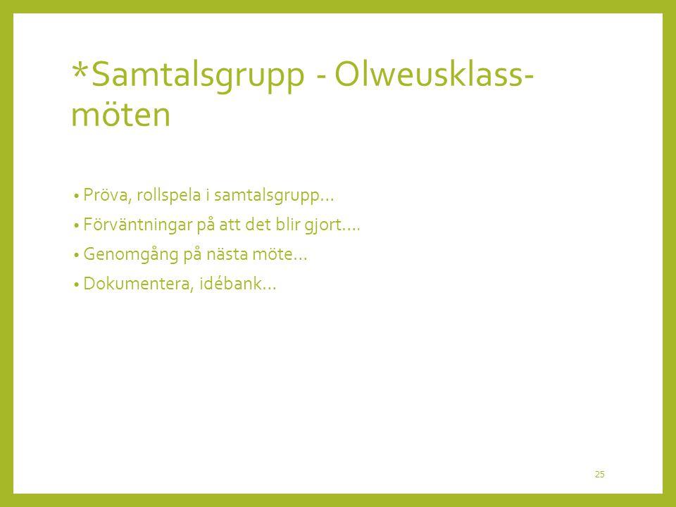 *Samtalsgrupp - Olweusklass-möten