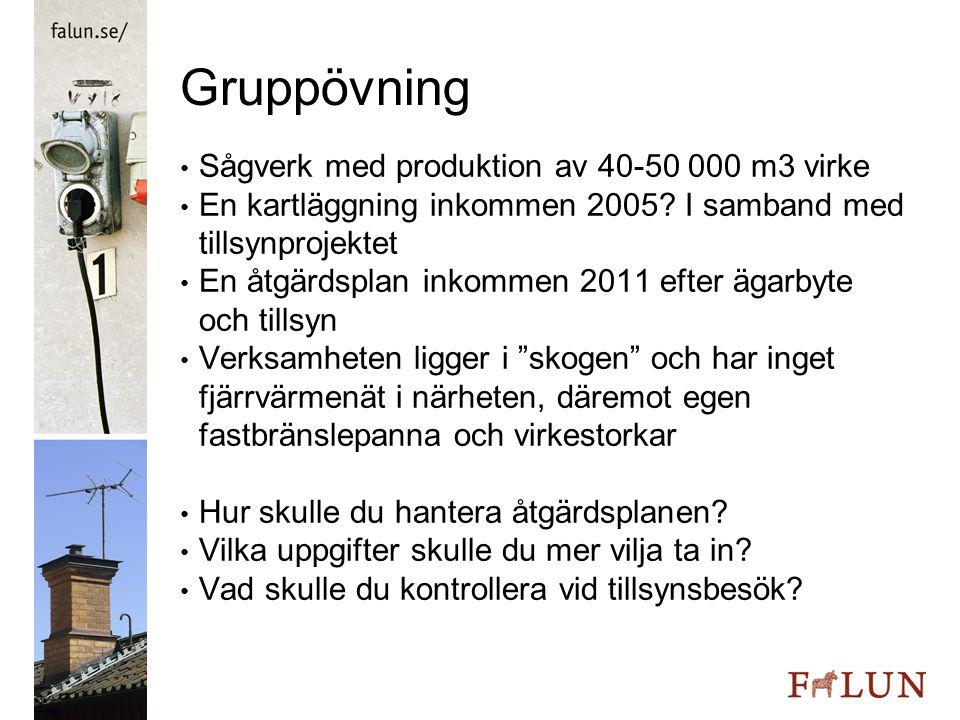 Gruppövning Sågverk med produktion av 40-50 000 m3 virke