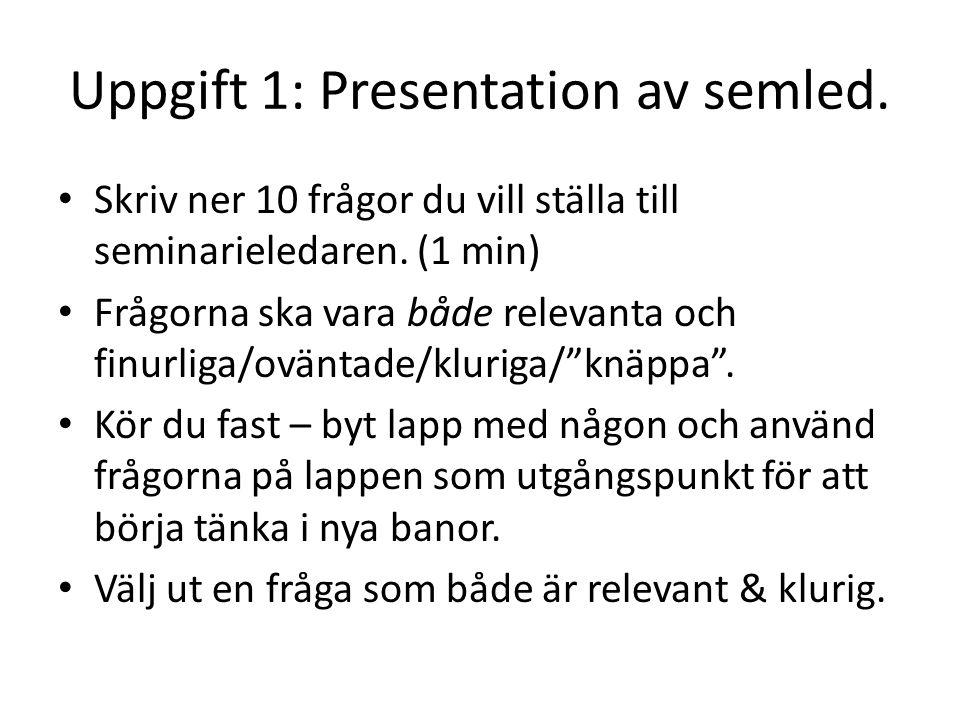 Uppgift 1: Presentation av semled.