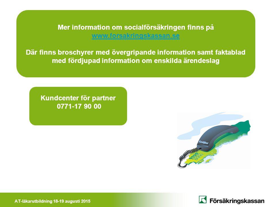 Mer information om socialförsäkringen finns på Kundcenter för partner