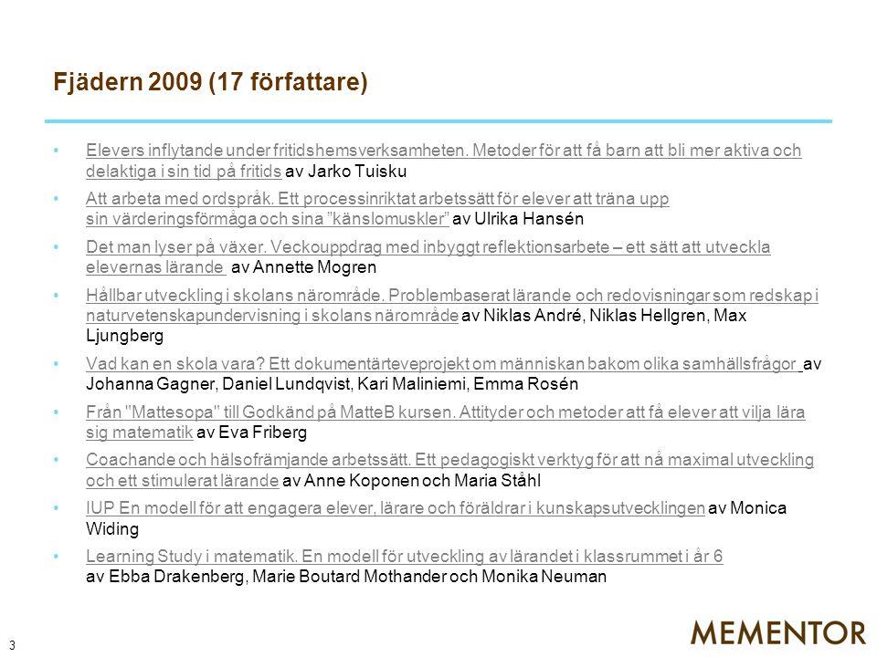 Fjädern 2009 (17 författare)