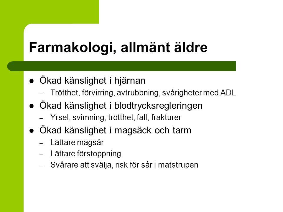 Farmakologi, allmänt äldre