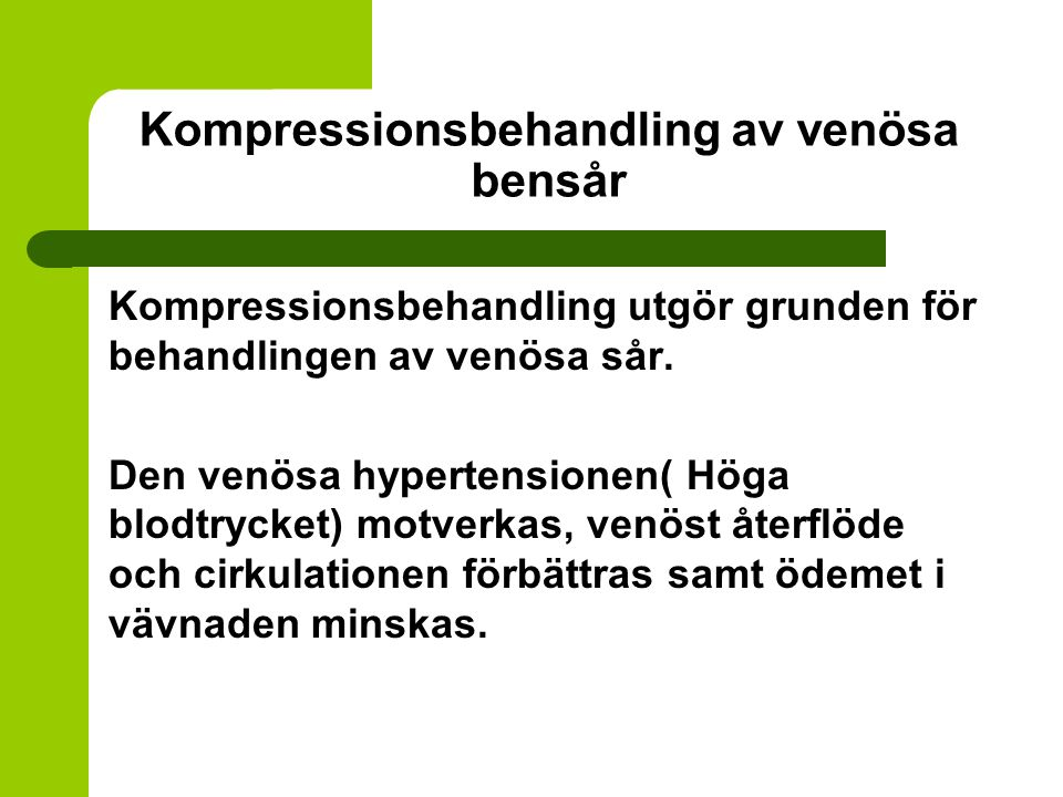 Kompressionsbehandling av venösa bensår