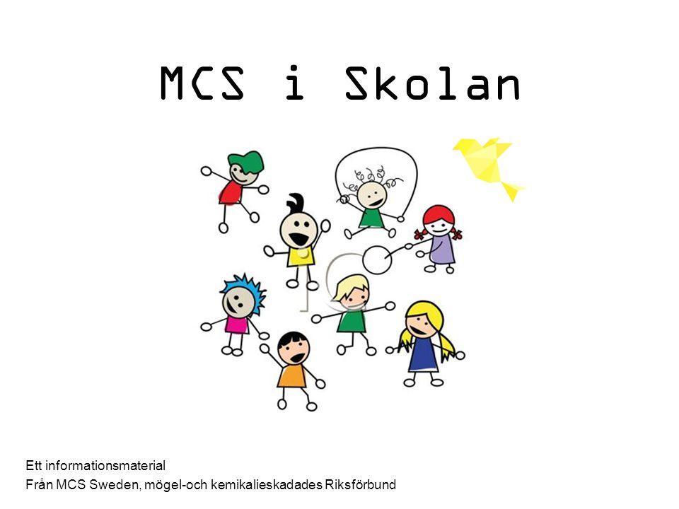 MCS i Skolan Ett informationsmaterial