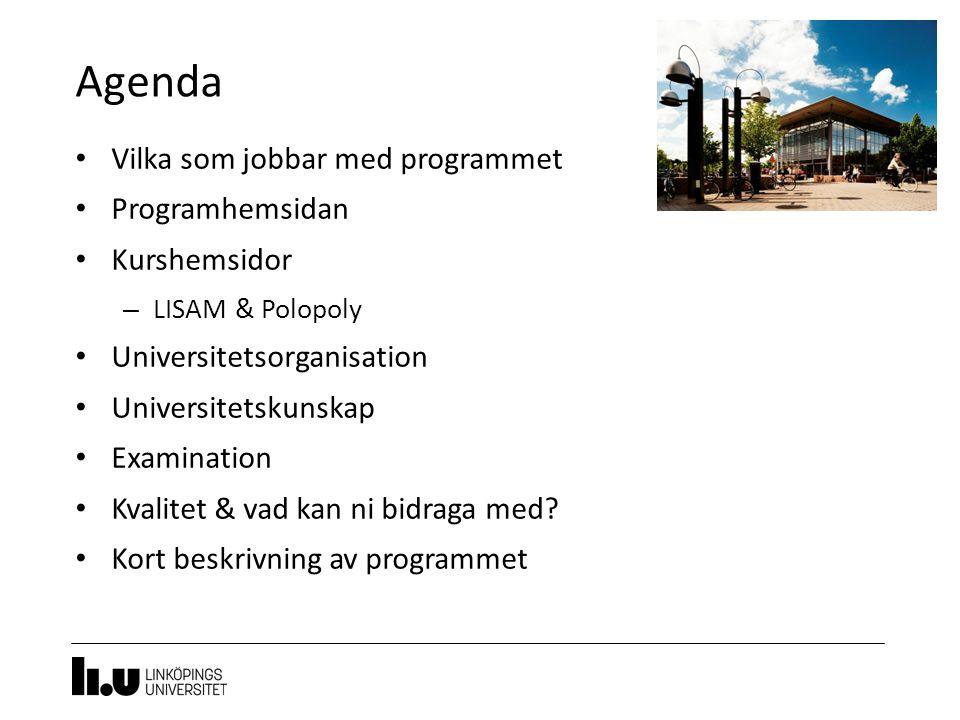 Agenda Vilka som jobbar med programmet Programhemsidan Kurshemsidor