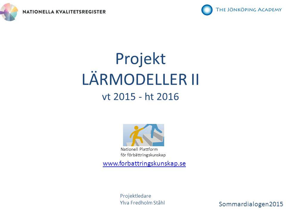 Projekt LÄRMODELLER II vt 2015 - ht 2016