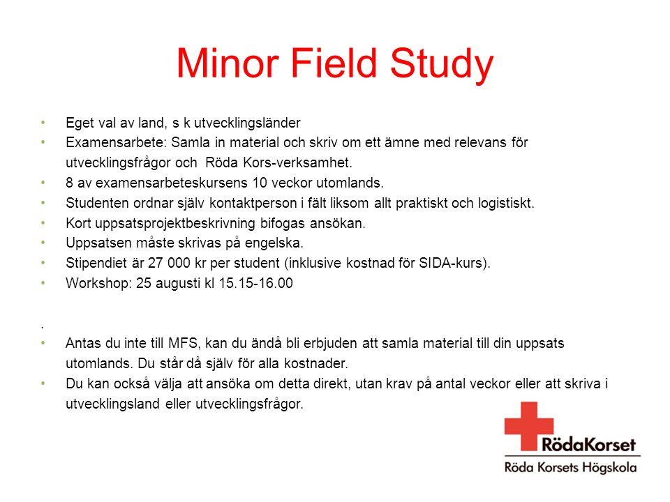 Minor Field Study Eget val av land, s k utvecklingsländer