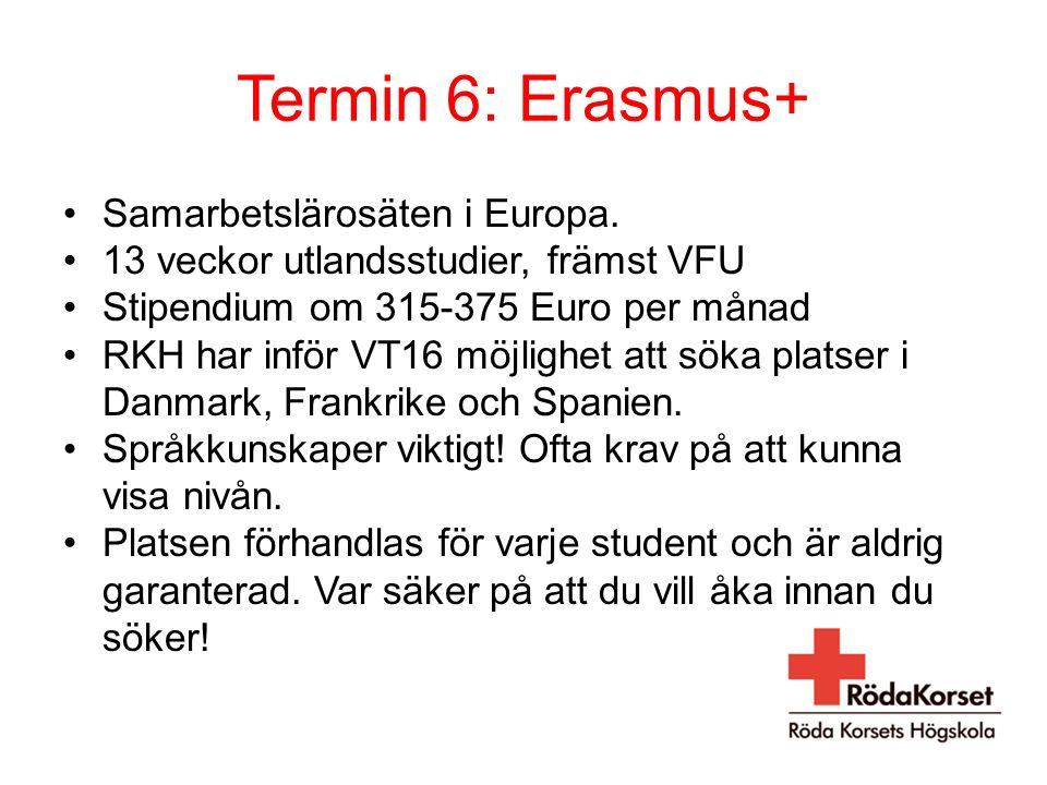 Termin 6: Erasmus+ Samarbetslärosäten i Europa.