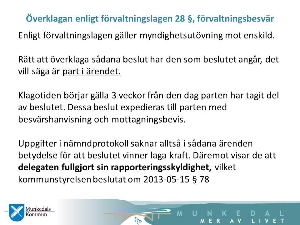 Överklagan enligt förvaltningslagen 28 §, förvaltningsbesvär