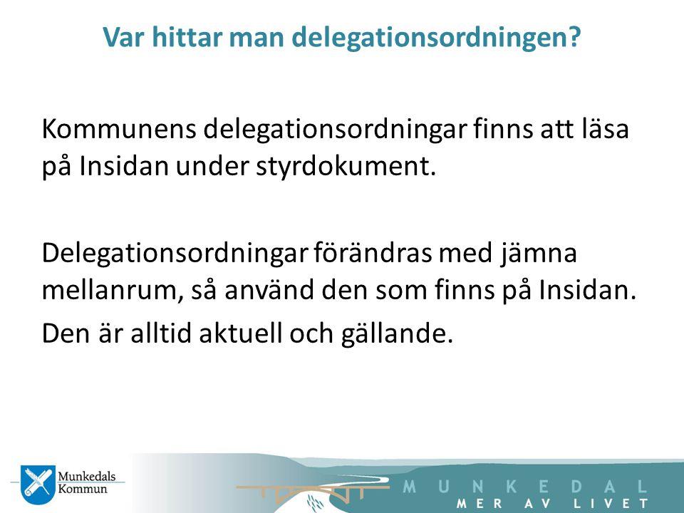 Var hittar man delegationsordningen