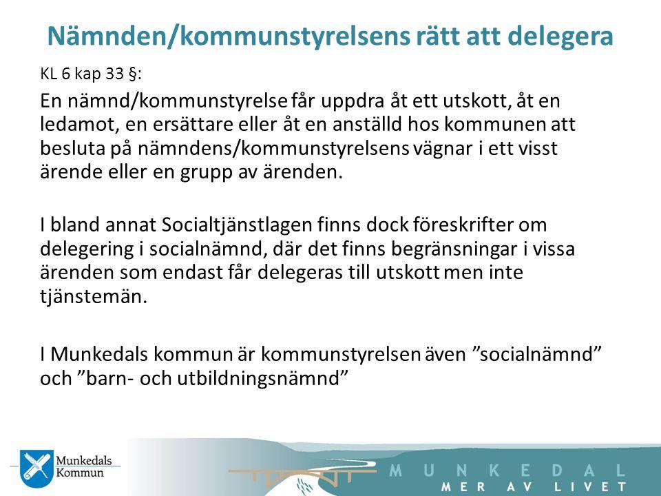 Nämnden/kommunstyrelsens rätt att delegera