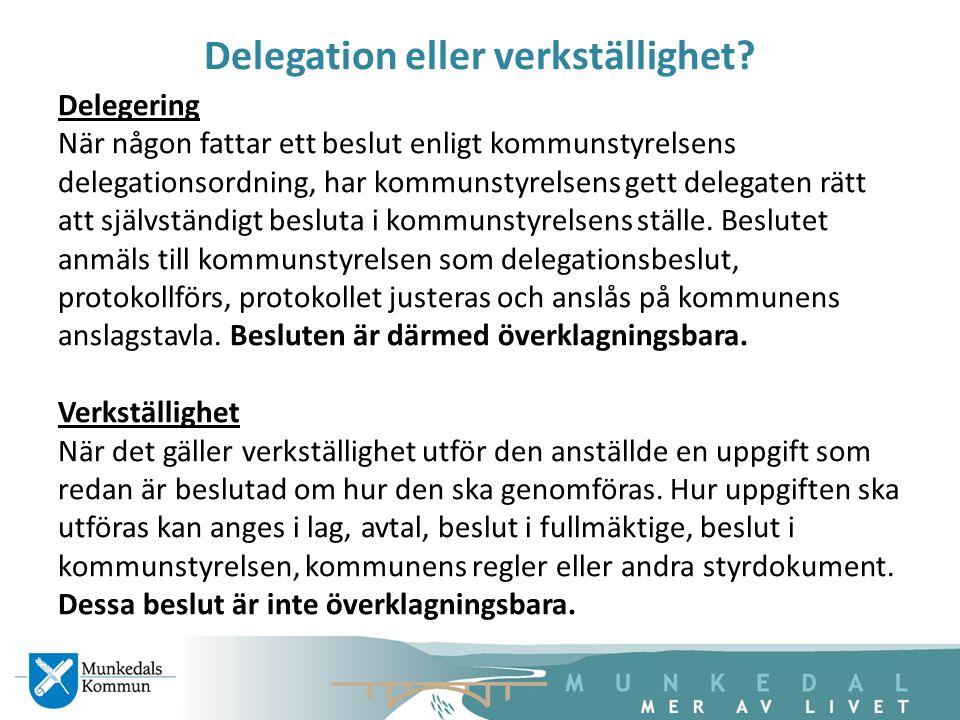Delegation eller verkställighet
