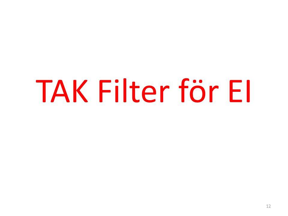 TAK Filter för EI