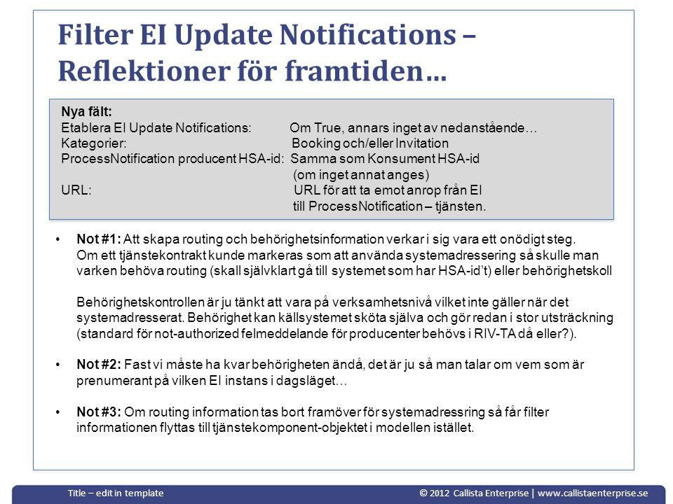 Filter EI Update Notifications – Reflektioner för framtiden…