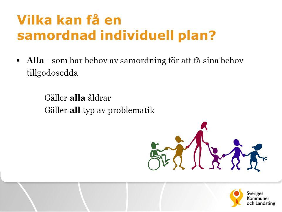 Vilka kan få en samordnad individuell plan